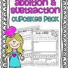 Addition & Subtraction Story Problems {Cupcakes Pack}