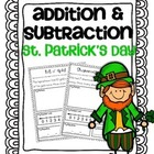 Addition &amp; Subtraction Story Problems {St. Patrick&#039;s Day Pack}