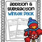 Addition &amp; Subtraction Story Problems {winter pack}