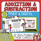 Addition &amp; Subtraction Word Problem Task Cards: 32 2-Digit