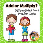 Addition and Multiplication Word Problem Sort