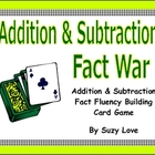Addition and Subtraction Fact War Math Game