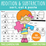 Addition and Subtraction Sorts - 36 Cut and Paste Worksheets