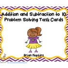 Addition and Subtraction to 10 Word Problem Task Cards (K.