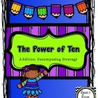 The Power of Ten: Addition, Decomposing Strategy