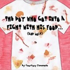 Adjective Book: The Boy Who Got into a Fight With His Food