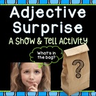 Adjective Surprise: What's in the bag?