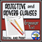 Adjective and Adverb Clauses Test or Worksheet with Key
