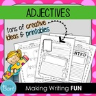 Adjective and Adverb Ideas- Creative &amp; Hands-On