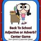 Adjective or Adverb Back to School Center Game for Common Core