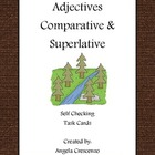 Adjectives - Comparative & Superlative Task Cards