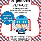Adjectives Face-Off Hockey Game/Center (2011 Reading Stree