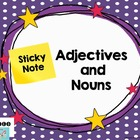 Adjectives and Nouns: Sticky Notes