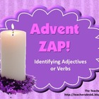 Advent Zap! Identifying Adjectives or Verbs
