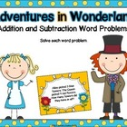 Adventures in Wonderland: Addition & Subtraction Word Problems