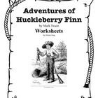 Adventures of Huckleberry Finn Worksheets