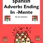 Adverbs -Mente Reference &amp; Practice - Spanish Adverbs