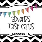 Adverbs Task Cards (Grades 4 - 6)