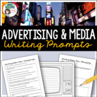 Advertising & Media - Discussion starters / Writing Prompts