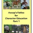 Aesop&#039;s Fables for Character Education Part 1