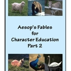 Aesop&#039;s Fables for Character Education Part 2