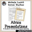 Africa Small Group Presentation Assignment - Study of Afri