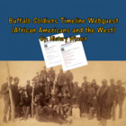 African Americans and the West Webquest: Buffalo Soldiers