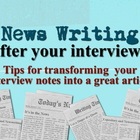 "After the Interview: News Writing ""How To"" Keynote Presentation"