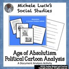 Age of Absolutism Political Cartoon Analysis Activity