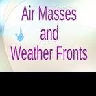 Air Masses, Fronts, Weather Maps &amp; Symbols