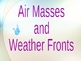 Air Masses, Fronts, Weather Maps & Symbols