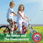 Air, Water and The Environment