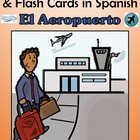 Airport (El Aeropuerto) Bulletin Board &amp; Flash Cards in Spanish