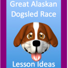 Alaskan Iditarod dogsled Race lesson ideas