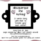 Albuquerque the Turkey Thanksgiving Song and Blank Verse!