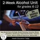 Alcohol Unit: 9 Days of Engaging Lessons/ 116-Sld PwrPt. +
