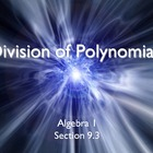 Alg 1 -- Long Division of Polynomials