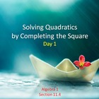 Alg 1 -- Solving Quadratic Equations by Completing the Squ