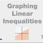 Algebra 1: (F.9) &quot;Graphing Linear Inequalities&quot; Prezi/iPad Lesson
