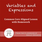 Variables and Expressions (Common Core Lesson Plan with Homework)