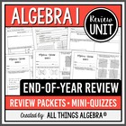 Algebra End-of-Year Review Packets + Quizzes!