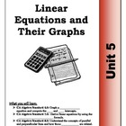 Algebra Guided Presentation Notes: Unit 5 - Graphing Linea