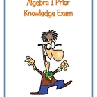 Algebra I Prior Knowledge Exam