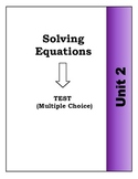 Algebra Individual Multiple Choice Test: Unit 2 - Solving