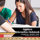 Algebra Interactive Notebook for Entire Year Bundle