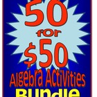 50 for $50 Algebra Activities Bundle