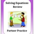 Algebra: Solving Equations Partner Review
