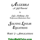 Algebra: Solving Linear Equations - Part 2: Applications
