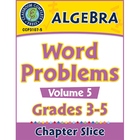 Algebra: Word Problems Vol. 1 Gr. 3-5 - Common Core Aligned