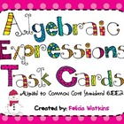 Algebraic Expressions Task Cards and Recording Sheets CCS 6.EE.2
